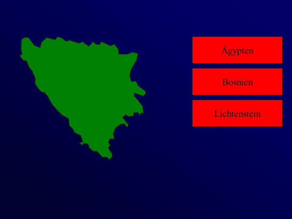 Ägypten Lichtenstein Bosnien