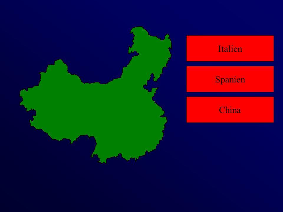 Italien China Spanien