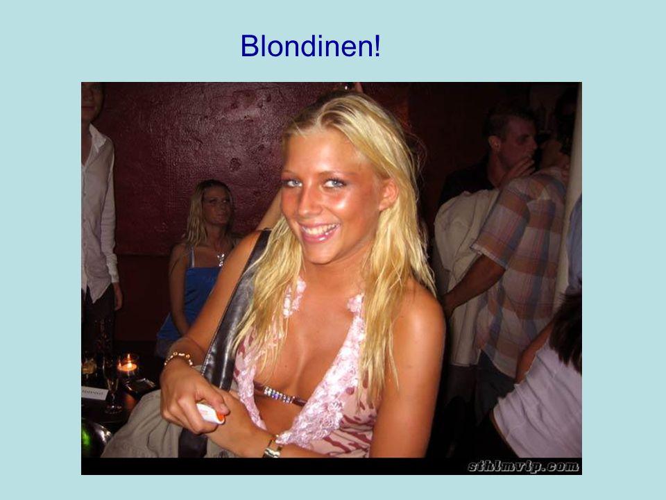 Blondinen!