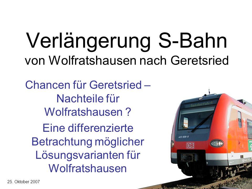 Verlängerung S-Bahn von Wolfratshausen nach Geretsried Chancen für Geretsried – Nachteile für Wolfratshausen .