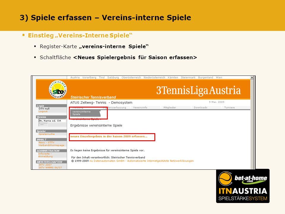 3) Spiele erfassen – Vereins-interne Spiele Einstieg Vereins-Interne Spiele Register-Karte vereins-interne Spiele Schaltfläche