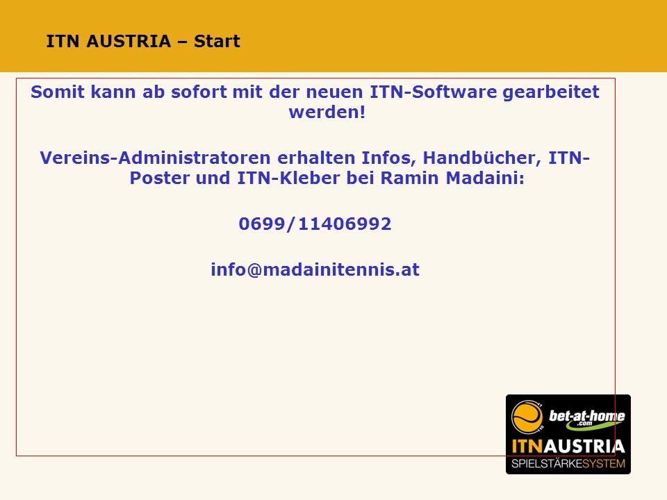 ITN AUSTRIA – Start Somit kann ab sofort mit der neuen ITN-Software gearbeitet werden.