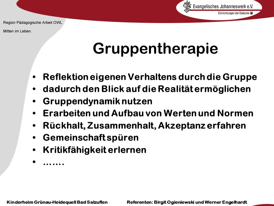 Heilpädagogisch- therapeutische Einrichtungen Grünau-Heidequell Bad Salzuflen Birgit Ogieniewski Gruppentherapie Reflektion eigenen Verhaltens durch d