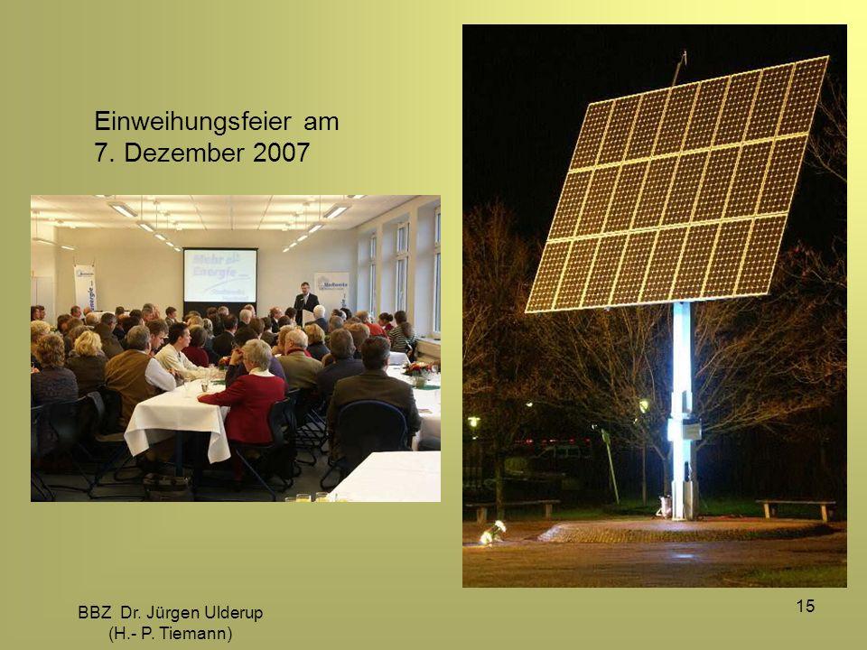 BBZ Dr. Jürgen Ulderup (H.- P. Tiemann) 15 Einweihungsfeier am 7. Dezember 2007