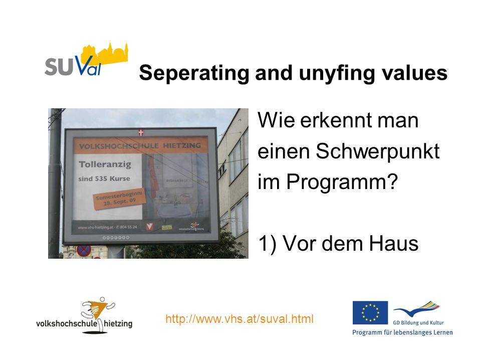 Seperating and unyfing values Wie erkennt man einen Schwerpunkt im Programm.
