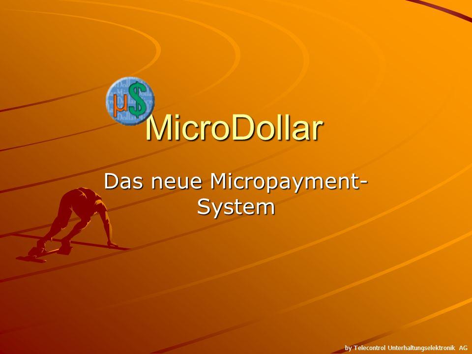 MicroDollar Das neue Micropayment- System by Telecontrol Unterhaltungselektronik AG