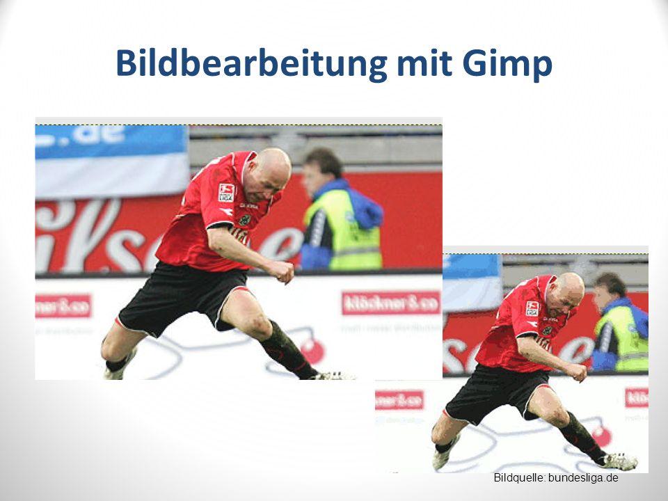 Bildbearbeitung mit Gimp Bildquelle: bundesliga.de
