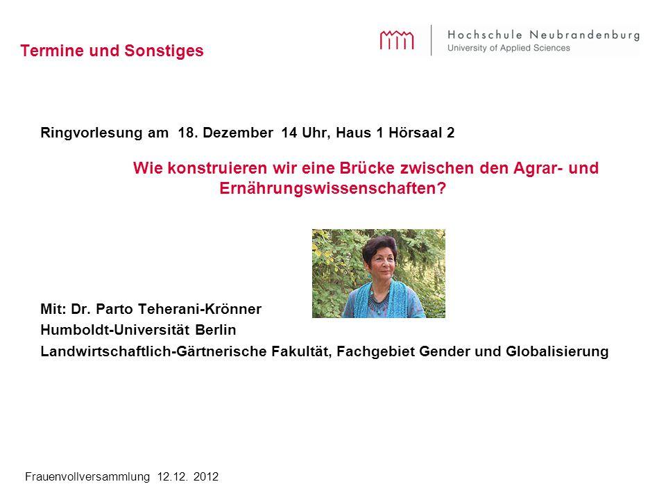 Frauenvollversammlung 12.12. 2012 Termine und Sonstiges Ringvorlesung am 18.