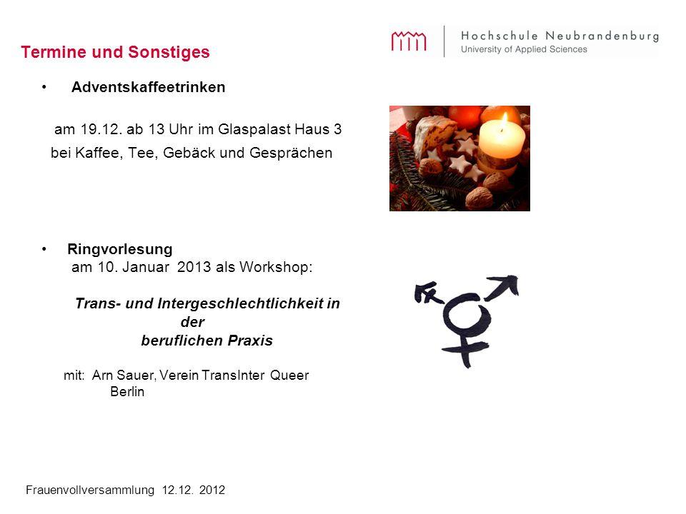 Frauenvollversammlung 12.12. 2012 Termine und Sonstiges Adventskaffeetrinken am 19.12.