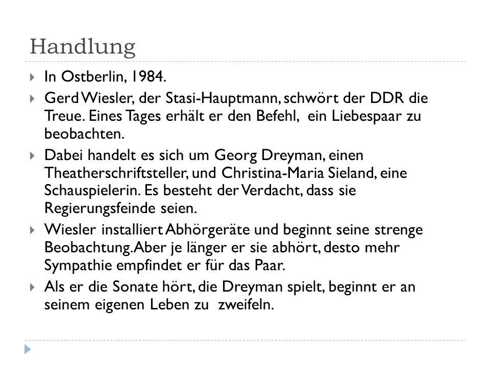 Handlung In Ostberlin, 1984. Gerd Wiesler, der Stasi-Hauptmann, schwört der DDR die Treue. Eines Tages erhält er den Befehl, ein Liebespaar zu beobach