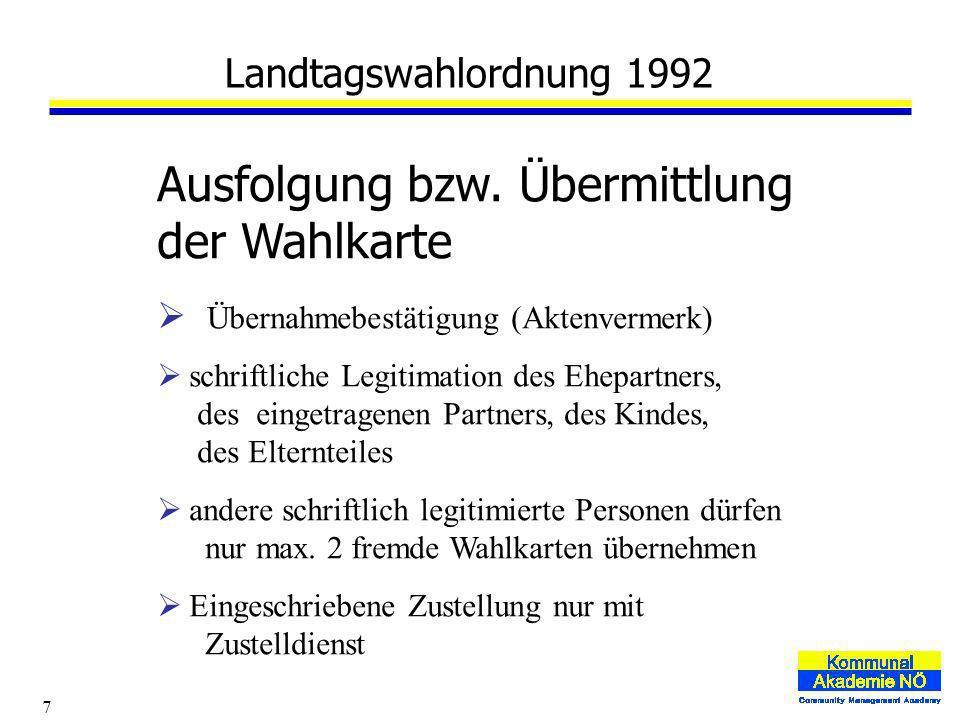7 Landtagswahlordnung 1992 Ausfolgung bzw.