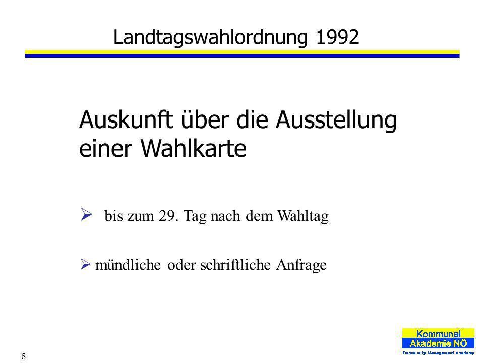 8 Landtagswahlordnung 1992 Auskunft über die Ausstellung einer Wahlkarte bis zum 29.