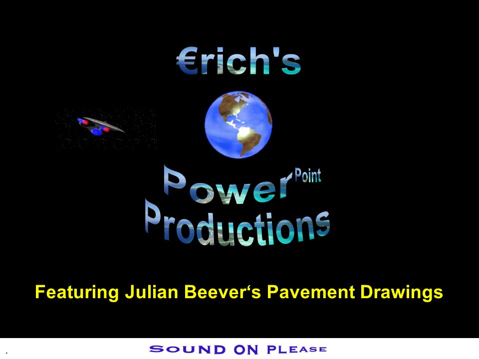 . Featuring Julian Beevers Pavement Drawings