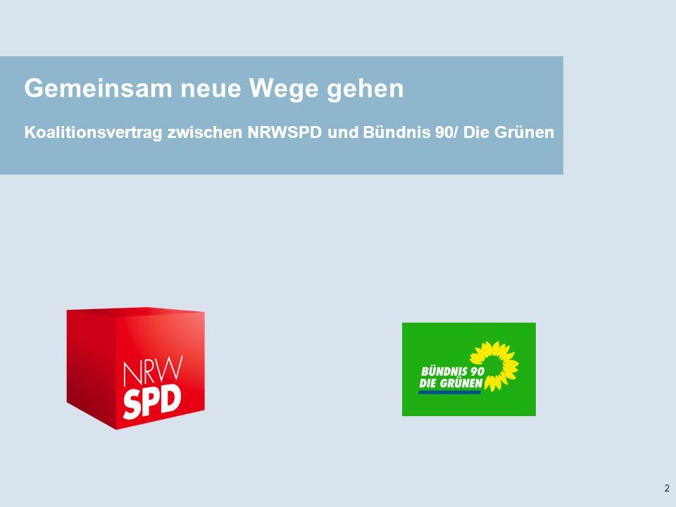 Gemeinsam neue Wege gehen Koalitionsvertrag zwischen NRWSPD und Bündnis 90/ Die Grünen 2