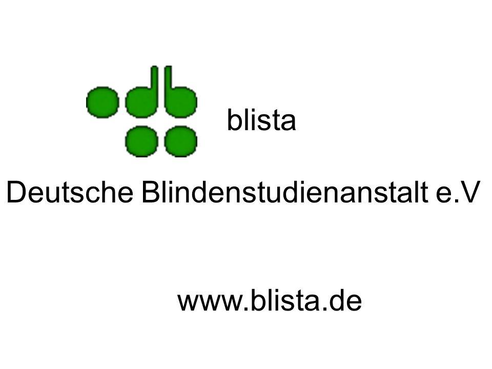 blista Deutsche Blindenstudienanstalt e.V www.blista.de
