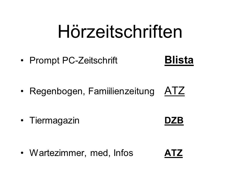 Hörzeitschriften Prompt PC-Zeitschrift Blista Regenbogen, Famiilienzeitung ATZ Tiermagazin DZB Wartezimmer, med, InfosATZ