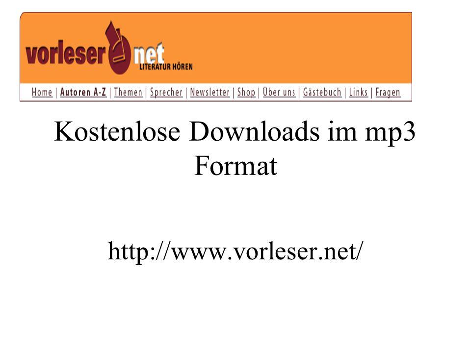 Kostenlose Downloads im mp3 Format http://www.vorleser.net/