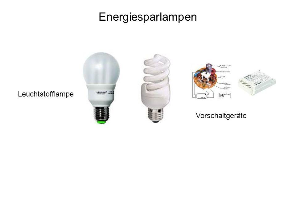 Energiesparlampen Vorschaltgeräte Leuchtstofflampe