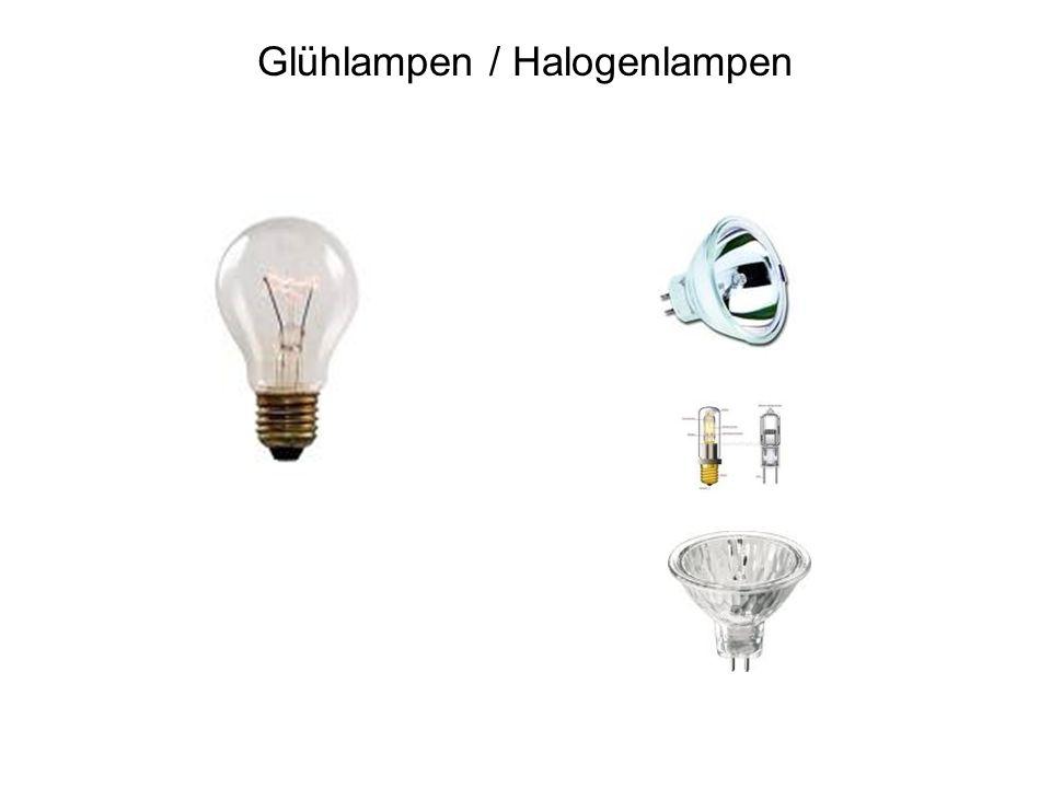 Glühlampen / Halogenlampen