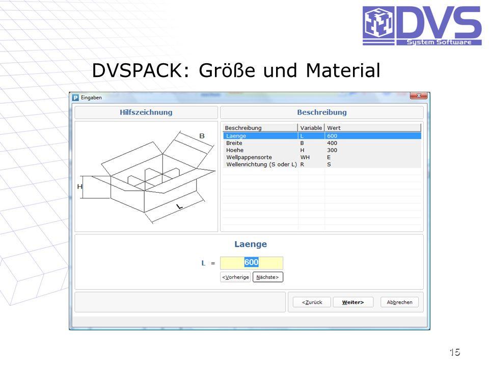 DVSPACK: Größe und Material 15