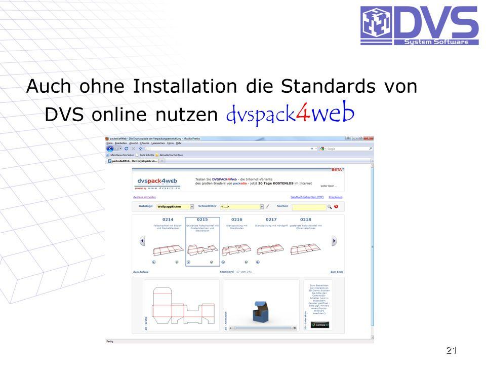 Auch ohne Installation die Standards von DVS online nutzen Auch ohne Installation die Standards von DVS online nutzen dvspack 4web 21
