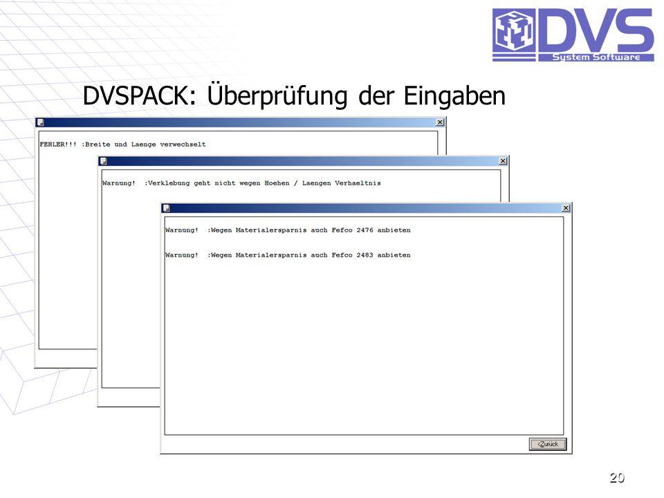 20 DVSPACK: Überprüfung der Eingaben