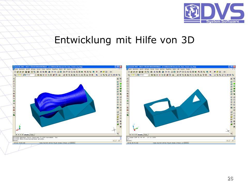 Entwicklung mit Hilfe von 3D 26