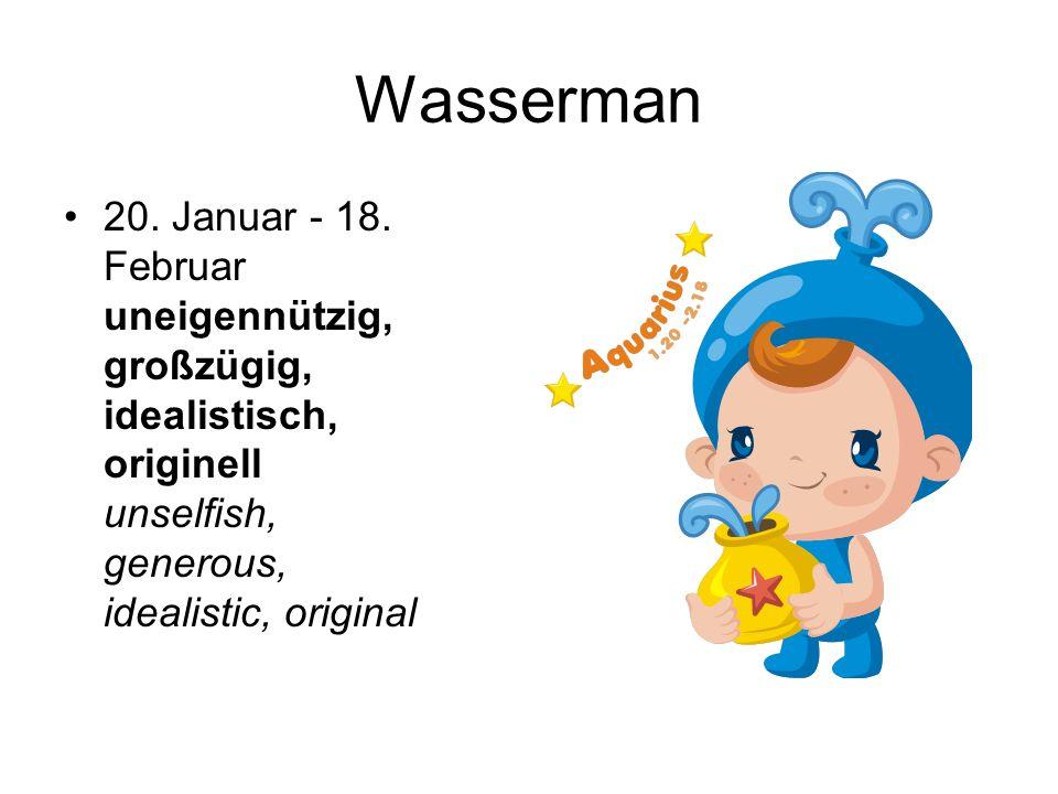Wasserman 20. Januar - 18.