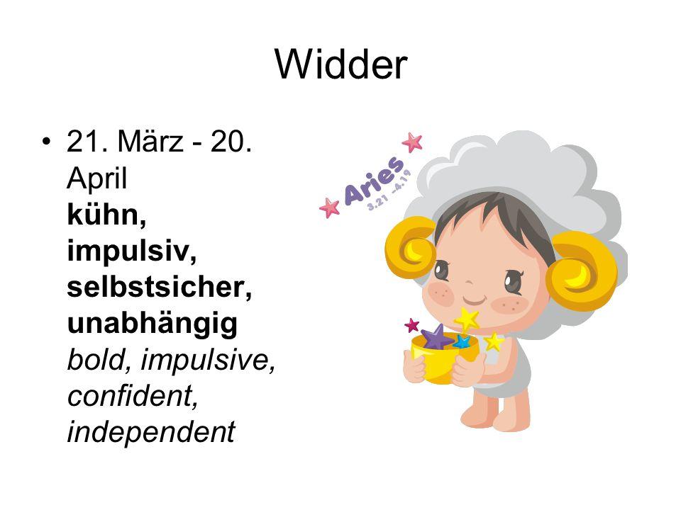 Stier 21. April - 20. Mai geduldig, entschlossen, stur, treu patient, determined, stubborn, devoted