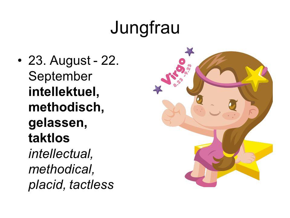 Jungfrau 23. August - 22.
