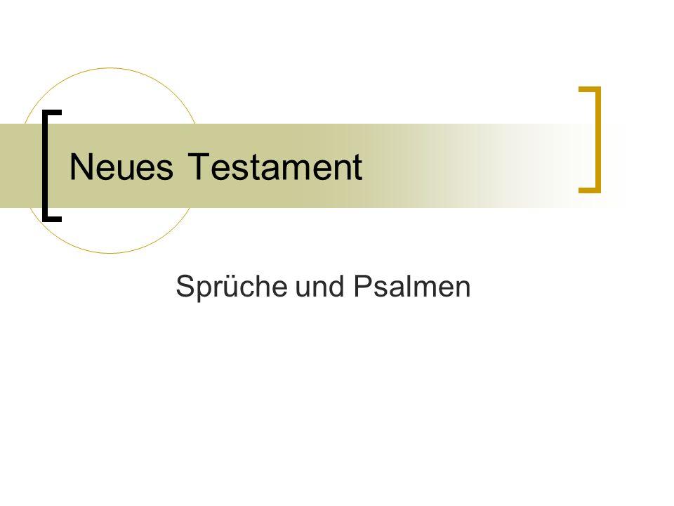 Neues Testament Sprüche und Psalmen