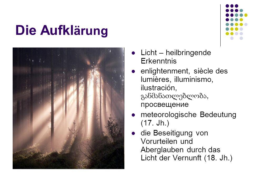 Die Aufkl ärung Licht – heilbringende Erkenntnis enlightenment, siècle des lumières, illuminismo, ilustración,, просвещение meteorologische Bedeutung