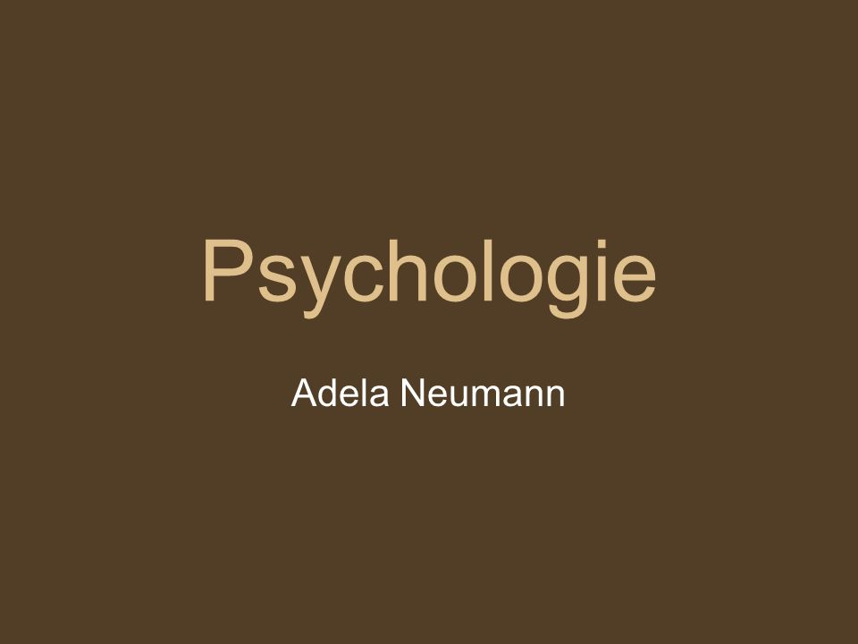 Psychologie Adela Neumann