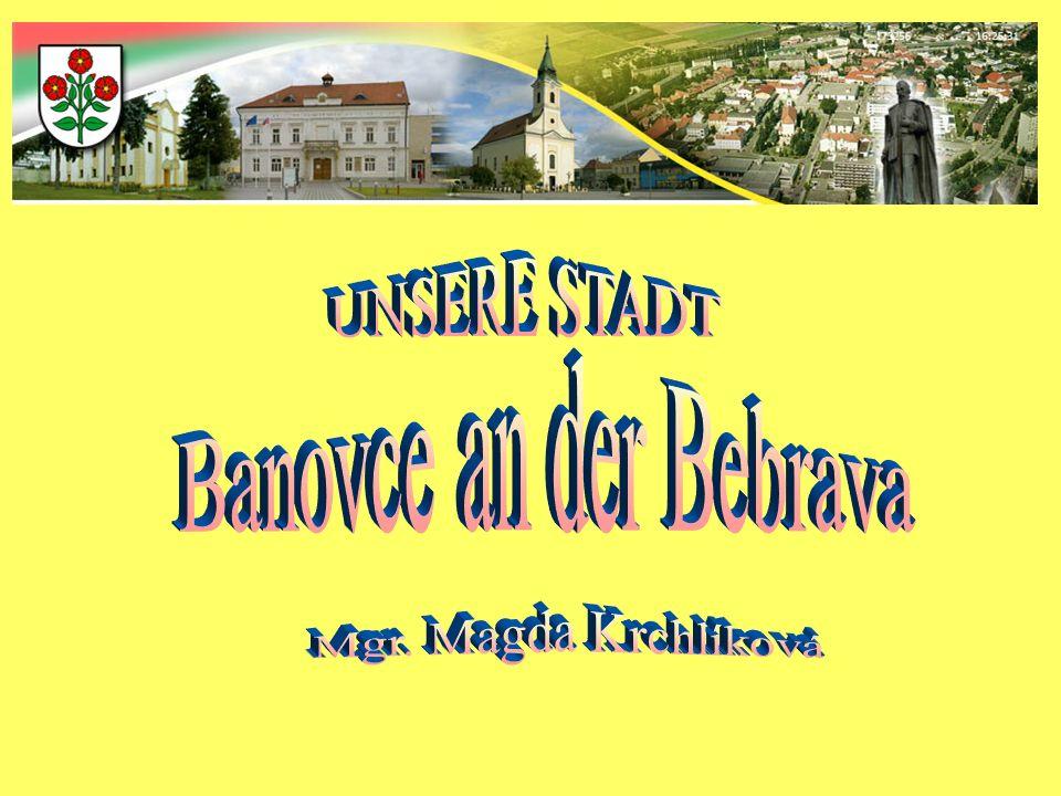 Bánovce nad Bebravou ist die slowakische Bezirkstadt im Trentschiner Kreis.