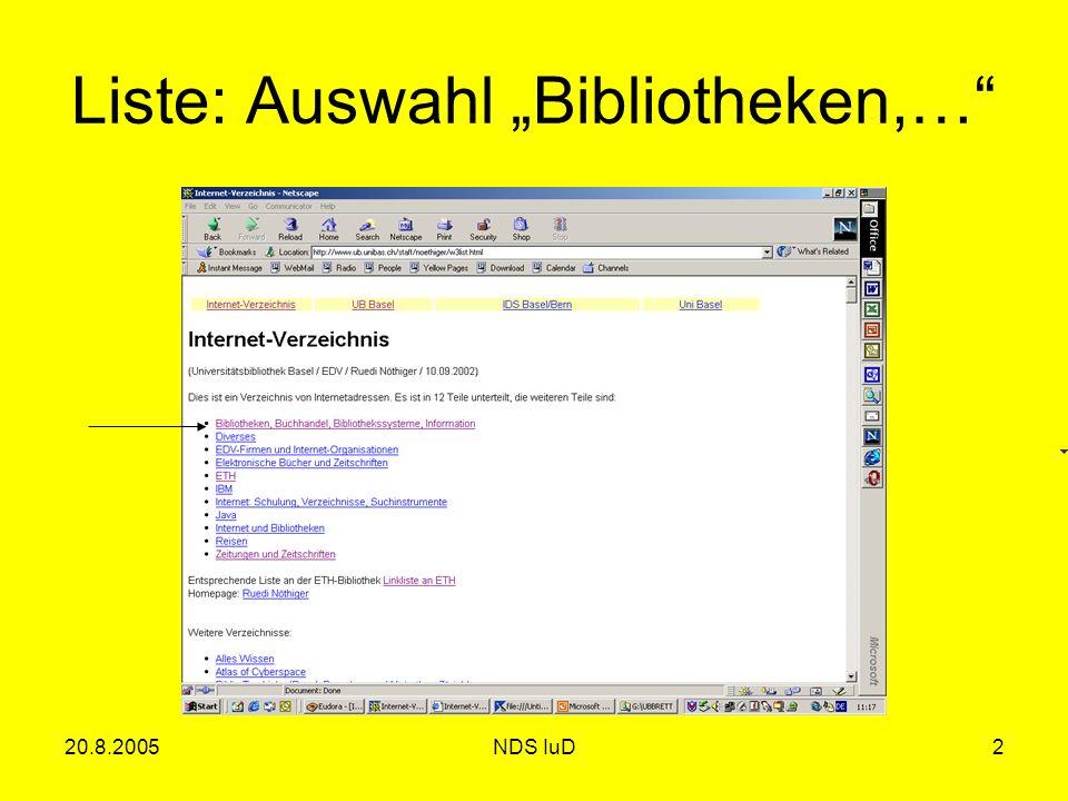 20.8.2005NDS IuD2 Liste: Auswahl Bibliotheken,…