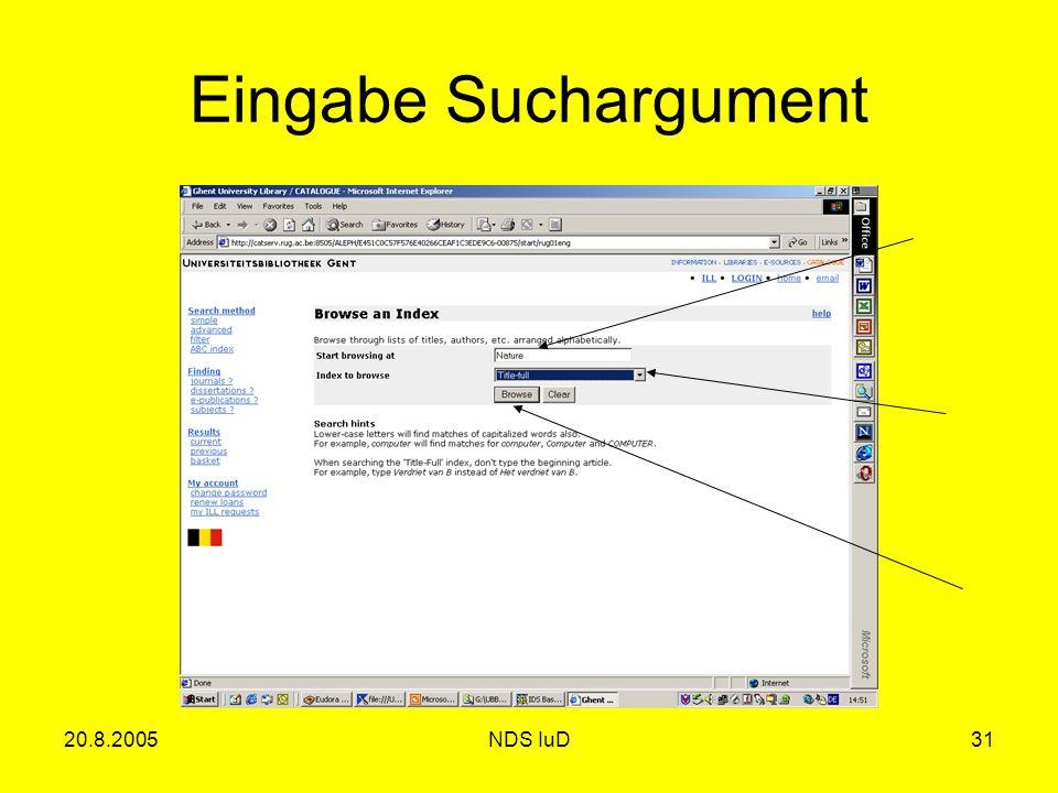 20.8.2005NDS IuD31 Eingabe Suchargument
