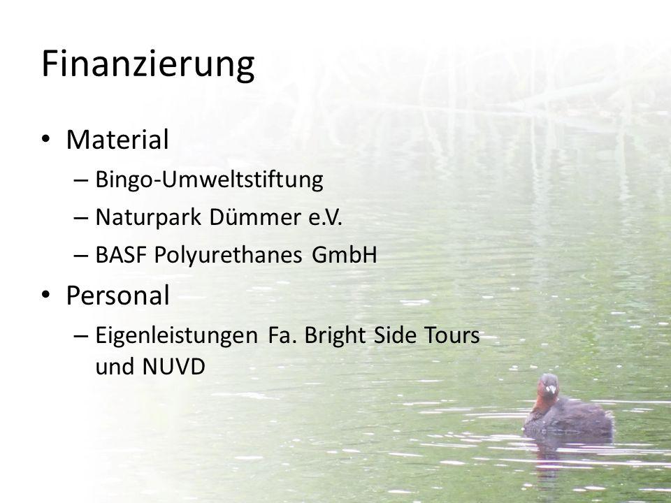 Finanzierung Material – Bingo-Umweltstiftung – Naturpark Dümmer e.V. – BASF Polyurethanes GmbH Personal – Eigenleistungen Fa. Bright Side Tours und NU