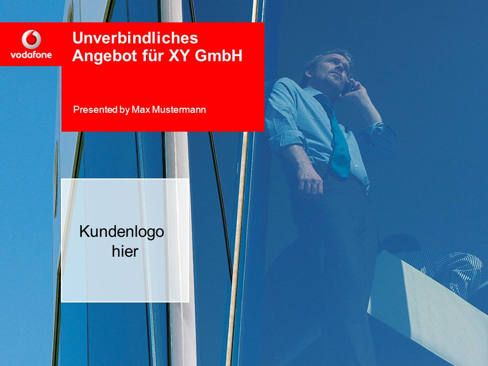 11 Unverbindliches Angebot für XY GmbH Presented by Max Mustermann Kundenlogo hier
