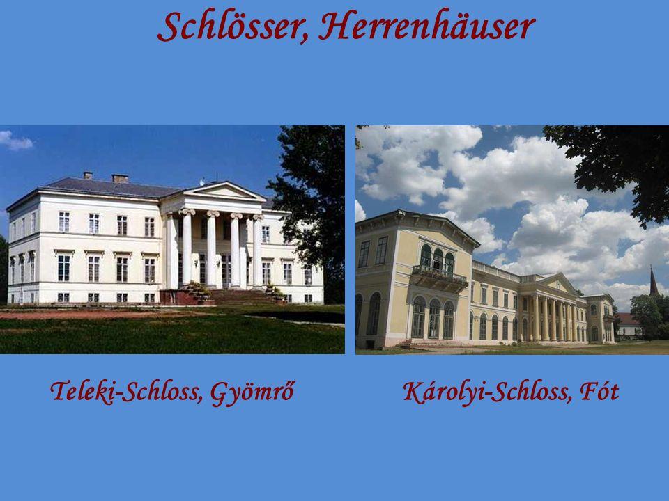 Schlösser, Herrenhäuser Teleki-Schloss, GyömrőKárolyi-Schloss, Fót