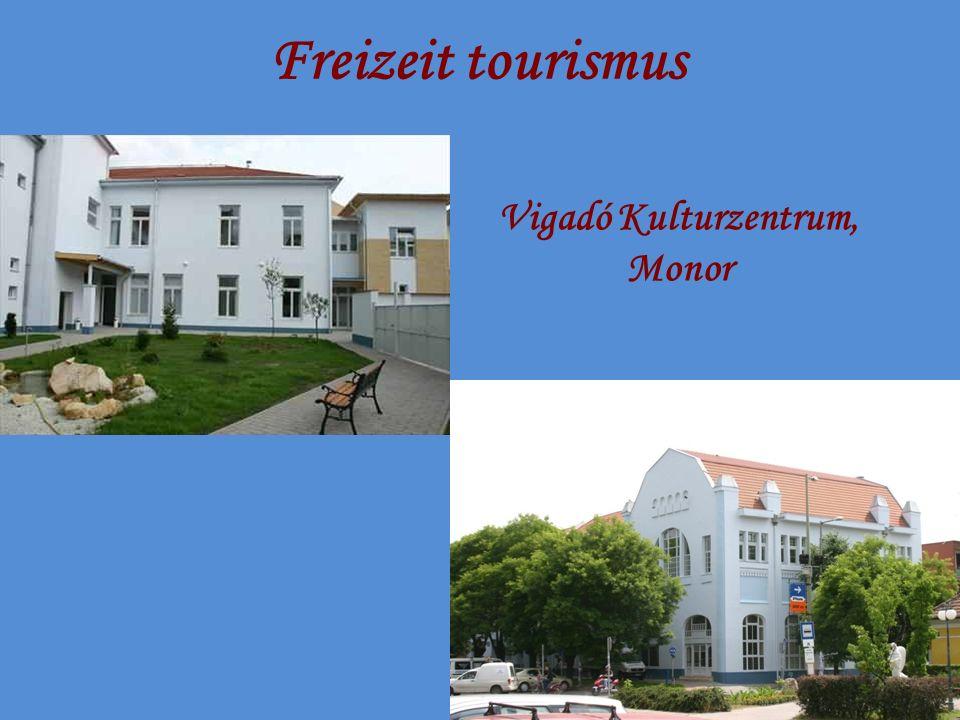 Freizeit tourismus Vigadó Kulturzentrum, Monor