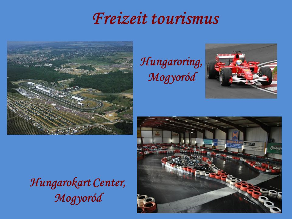 Freizeit tourismus Hungaroring, Mogyoród Hungarokart Center, Mogyoród