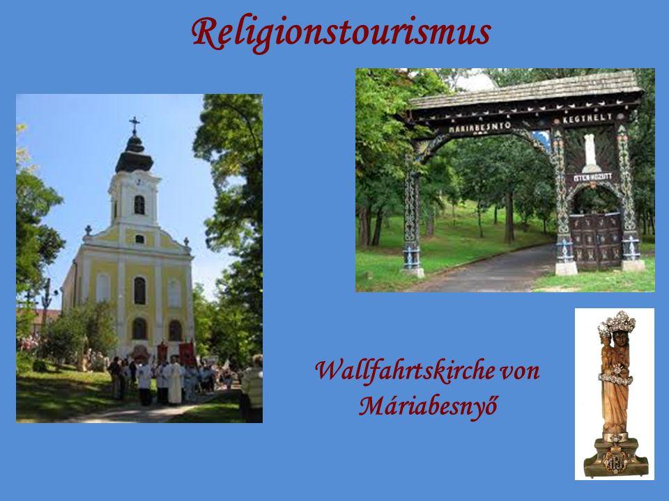 Religionstourismus Wallfahrtskirche von Máriabesnyő