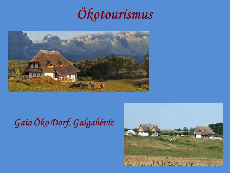 Ökotourismus Gaia Öko Dorf, Galgahévíz