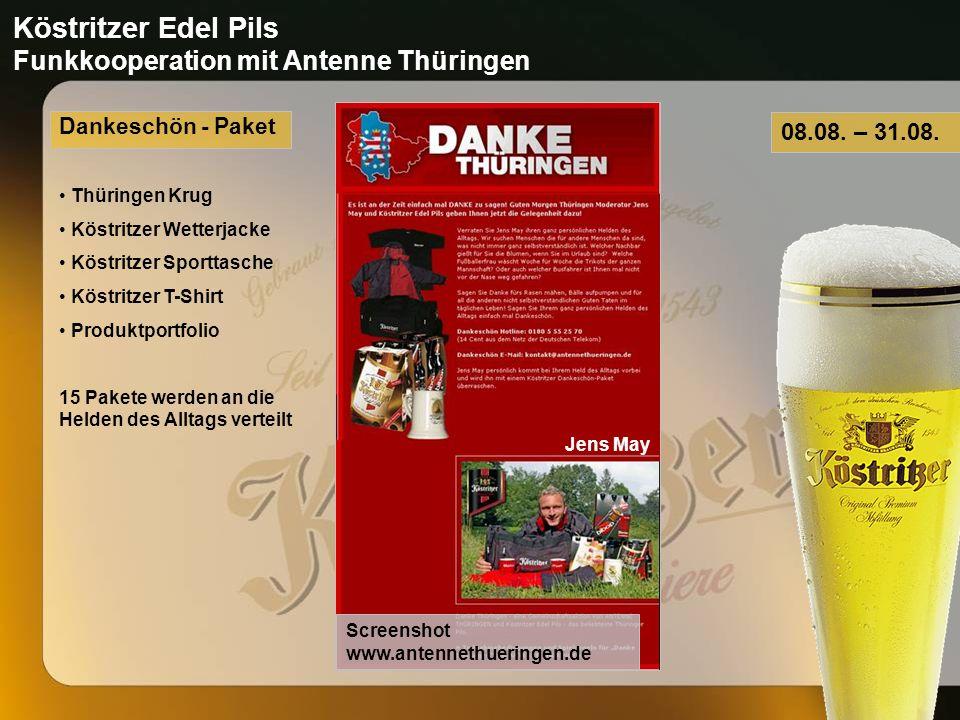 Köstritzer Edel Pils Funkkooperation mit Antenne Thüringen 08.08.