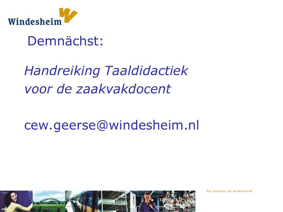 Demnächst: Handreiking Taaldidactiek voor de zaakvakdocent cew.geerse@windesheim.nl