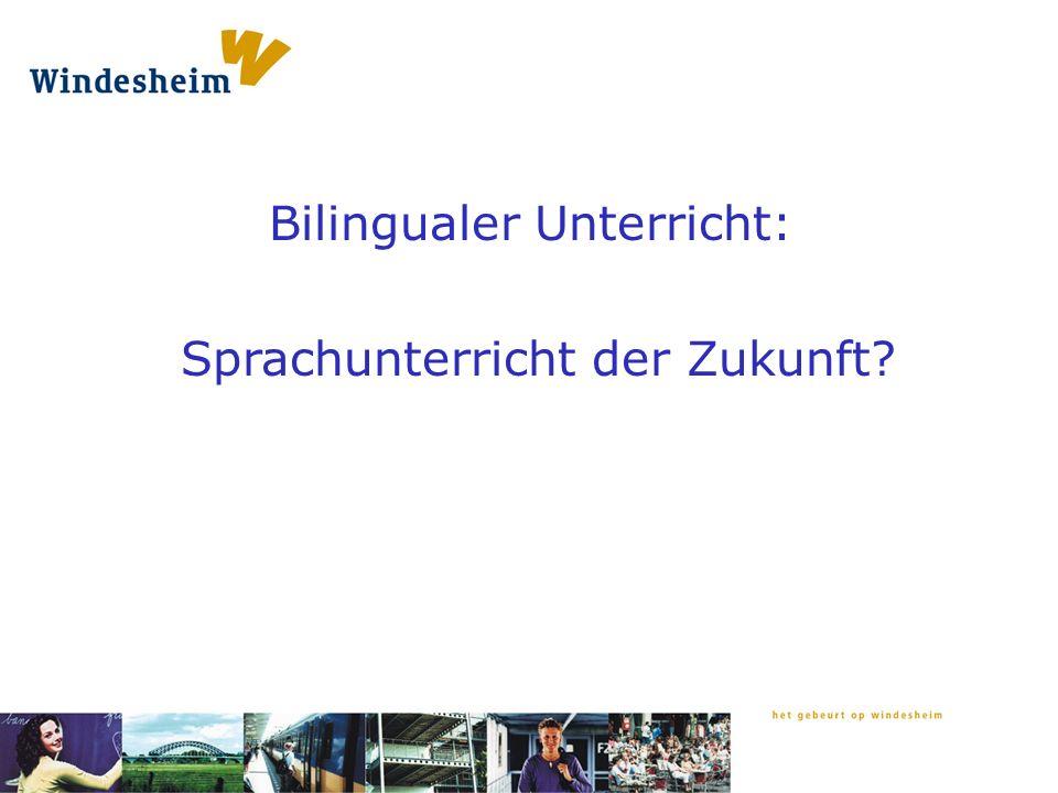 Was Windesheim bietet: www.windesheim.nl> post-hbo en cursussen > onderwijs > pedagogisch didactisch handelen > meertalig onderwijs