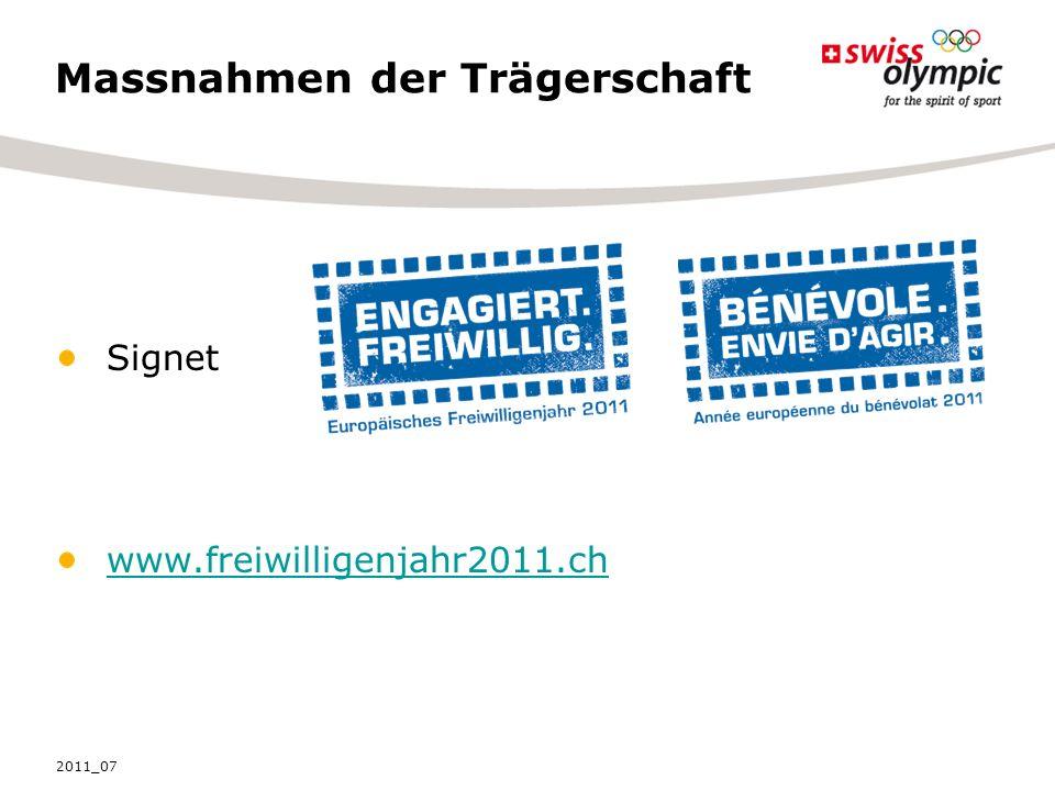 Massnahmen der Trägerschaft Signet www.freiwilligenjahr2011.ch 2011_07