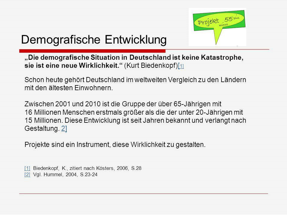 Demografische Entwicklung Die demografische Situation in Deutschland ist keine Katastrophe, sie ist eine neue Wirklichkeit.