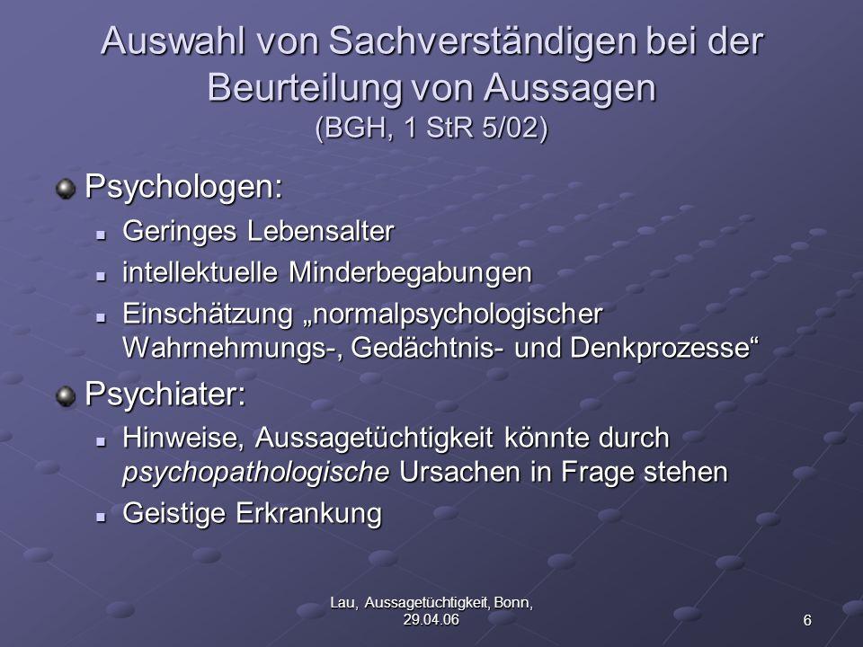 17 Lau, Aussagetüchtigkeit, Bonn, 29.04.06 Benzodiazepinintoxikation Muskelrelaxation Muskelrelaxation Schläfrigkeit Schläfrigkeit Entspannung, Entängstigung Entspannung, Entängstigung In sehr seltenen Fällen Pseudoerinnerungen (!) (?) In sehr seltenen Fällen Pseudoerinnerungen (!) (?) Paradoxe Reaktion bei vorgeschädigtem Gehirn Paradoxe Reaktion bei vorgeschädigtem Gehirn