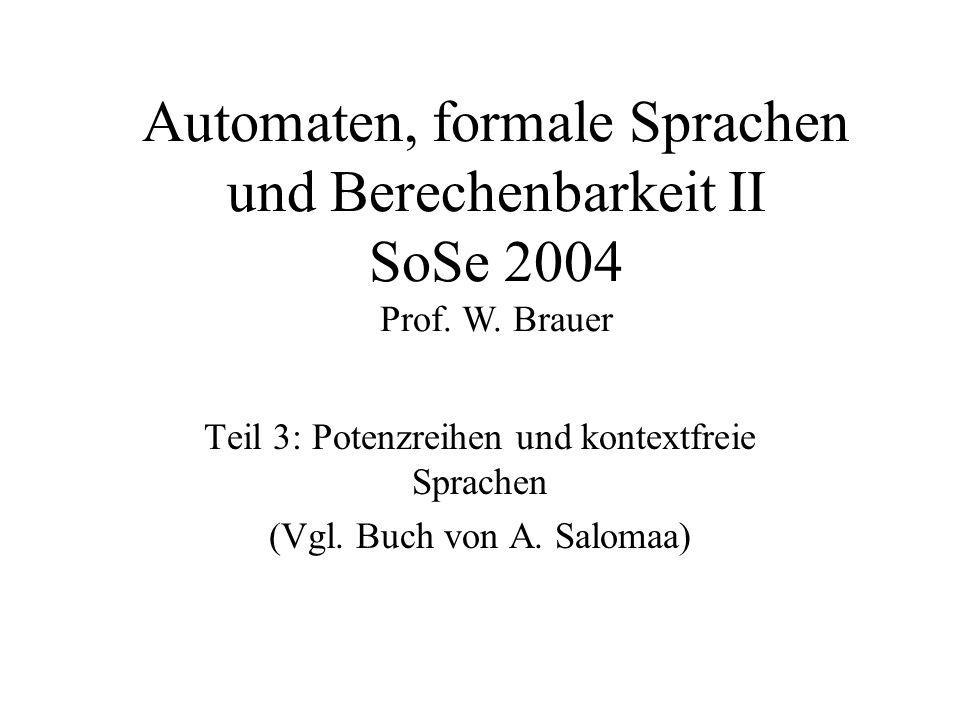 Automaten, formale Sprachen und Berechenbarkeit II SoSe 2004 Prof.